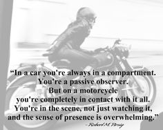 """Robert M. Pirsig quote from  """"Zen and the Art of Motorcycle Maintenance: An Inquiry Into Values""""  The photo is of Anke-Eve Goldmann and her BMW R69."""