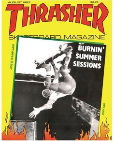 Cover: Steve Caballero – Frontside Channel PlantPhoto: Mofo Inside This Mag: Joe's Ramp Jam and the Summer World Series at Upland's PipelineAlso In Th. Skateboard Photos, Skate Photos, Retro Graphic Design, Thrasher Magazine, Bedroom Wall Collage, Skate Style, Minimal Poster, Aesthetic Design, Poster Wall