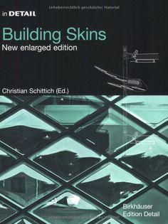http://www.amazon.com/In-Detail-Building-Skins-englisch/dp/3764376406/ref=sr_1_1?ie=UTF8=1378712829=8-1=9783764376406#reader_3764376406