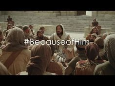 Because of Him video. From The Church of Jesus Christ of Latter-Day Saints. April 2014