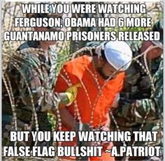 """""""While you were watching Ferguson, Obama had 6 more Guantanamo prisoners released"""". Add them to the list. Obama is going to the whole release thing hot and heavy."""