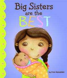 Big Sisters Are the Best (Fiction Picture Books) « Library User Group