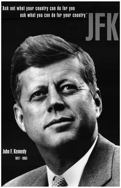 "A great portrait poster of President John F Kennedy! With JFK's famous quote: ""Ask not what your country can do for you, but what you can do for your country."" Ships fast. 11x17 inches. Need Poster Mo"