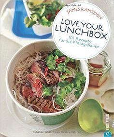 Rezepte fürs Büro: 101 Rezepte für die Mittagspause. Ein super Kochbuch für das Essen im Büro oder zum Lunch. Leckere Rezepte für einen schnellen und günstigen Pausensnack - Lunchbox deluxe.: Amazon.de: James Ramsden, Viola Löbig: Bücher