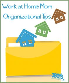 Organization Tips for WAHMs