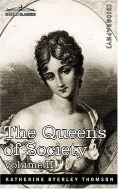 A queen of society is a woman who, by force of her reputation, good management, abilities, manners, and even her rank and fortune commands a circle of persons of eminence, of fashion, and of celebrity. First published in 1861, this is a replica of the beautifully illustrated 1890 second edition.