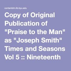 "Copy of Original Publication of ""Praise to the Man"" as ""Joseph Smith"" Times and Seasons Vol 5 :: Nineteenth Century Mormon Publications"