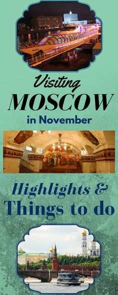 Moscow highlights for visiting in November - where to go, what to see, recommendations and personal impressions from our visit in 2016