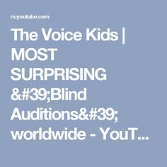 The Voice Kids | MOST SURPRISING 'Blind Auditions' worldwide - YouTube