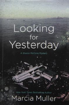 Looking for Yesterday (Sharon Mccone Mysteries) by Marcia Muller http://www.amazon.com/dp/B00F6EESG2/ref=cm_sw_r_pi_dp_.zi.ub07BZ2A2