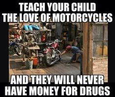 Motorcycle Memes, Biker Quotes, or Rules of the Road - they are what they are. A Biker& way of life. Easy Rider, Low Rider, Motorcycle Memes, Motorcycle Art, Motorcycle Posters, Motorcycle Travel, Biker Chick, Dirtbikes, Harley Davidson Motorcycles