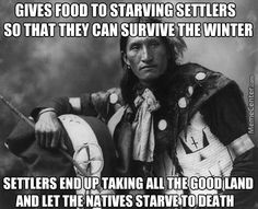 How sad n true! Reminds me of Addams Family Values, when Wednesday sets the play on fire. Native American Prayers, Native American Wisdom, Native American Tribes, Native American History, American Indians, American Symbols, American Actors, American Indian Quotes, Affirmations