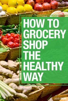 Stay on track at the grocery store with these tips!