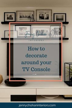 Do you have a console with a mounted television in your living room or family room and have been struggling to decorate around it? There are a few different ways where you can make a stand-alone entertainment area interesting. Check out these steps which will help you decorate around your Tv console.