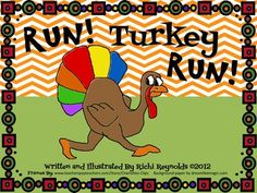 FREE Run, Turkey, Run: A Thanksgiving Day Story About the One T