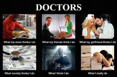 What Doctors Really Do