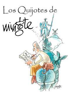 soñando cuentos: EXPOSICIÓN: LOS QUIJOTES DE MINGOTE.