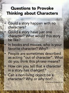 Questions to help students think about characters--can go way beyond just identifying character names!