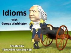 $  Idioms with George Washington PowerPoint and Test Prep.  By Teachers Unleashed