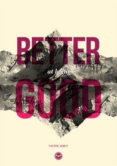 better at being good #color #type