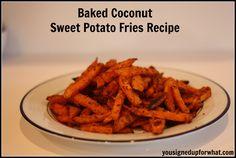 Baked Coconut Sweet Potato Fries Recipe