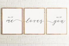 Set of 3 Prints All Of Me Loves All Of You Print Above bed print Nursery Decor Couple Print 3 Print Above Bed love poster. Bedroom Wall Decor Above Bed, Bedroom Signs, Nursery Signs, Bed Wall, Bedroom Decor, Nursery Decor, Bedroom Ideas, Decor For Above Bed, Bedroom Wall Quotes