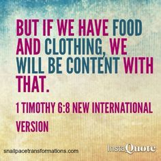 """*Contentment. 1 Timothy 6:8 *  """" 10 Ways Thrifty People Stay Content and on Track Financially """" This short article is so good, practical, and really helpful with tips on finding contentment in being frugal :)."""