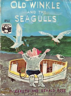 Old Winkle and the Seagulls by Elizabeth and Gerald Rose, first published 1960, via http://pawqualitycomics.blogspot.co.uk/