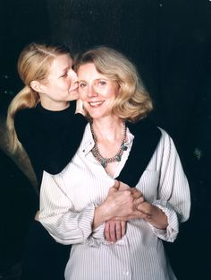 gwyneth paltrow and blythe danner. Two of my fave actresses. DA