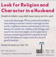 Look for Religion and Character in a Husband Islamic Quotes On Marriage, Islam Marriage, Good Marriage, Muslim Quotes, Islamic Inspirational Quotes, Husband Quotes From Wife, Wife Quotes, Qoutes, Quran Verses