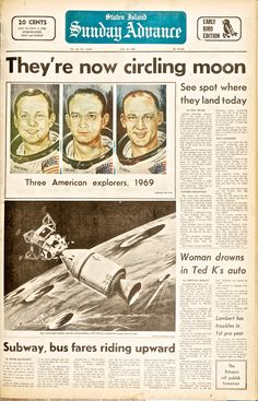 - Newspaper reports of astronauts in moon orbit, and a report of Ted Kennedy's accident at Chappaquiddick bridge in which a woman drowned. Newspaper Front Pages, Vintage Newspaper, Newspaper Article, Apollo Space Program, Front Page News, Cultura General, Apollo Missions, Newspaper Headlines, Headline News