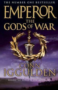 The Gods of War (#4) by Conn Iggulden