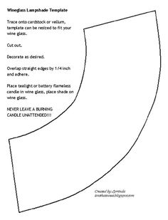 Here is the template on how to make the wine glass lampshades.