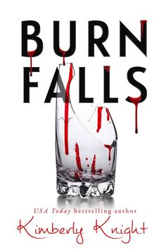 """Read """"Burn Falls"""" by Kimberly Knight available from Rakuten Kobo. This Book Excellence Award-Winning Book from USA Today bestselling author Kimberly Knight, is a sexy, imaginative, and e. Shannon Stacey, Down With Love, All Falls Down, Award Winning Books, Meant To Be Together, Finding True Love, Single Dads, Paranormal Romance, Coven"""