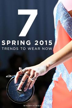 7 Spring Trends to Start Wearing NOW.