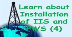 Learn about Installation of IIS and PWS (4 ASP):
