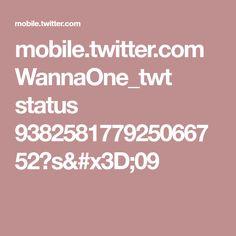 mobile.twitter.com WannaOne_twt status 938258177925066752?s=09