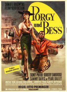 Porgy And Bess (1959) Opera set among the black residents of a fishing village in 1912 South Carolina, Bess - a woman with a disreputable history - tries to break free from her brutish lover Crown after he becomes wanted for murder. The only person willing to overlook her past and offer her shelter is the crippled Porgy. Sidney Poitier, Dorothy Dandridge, Sammy Davis Jr...musical