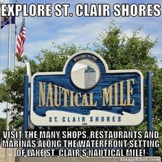 Get out and explore our local communities! It's a great way to learn about the variety of neighborhoods and areas in Metro Detroit (and a chance to revisit local favorites you may have forgotten). Any season is a wonderful time to head over to St. Clair Shores and check out the Nautical Mile a strip of Jefferson Ave. between Nine Mile and Ten Mile featuring many retail establisments resturants boat dealers and marinas along the waterfront setting of Lake St. Clair. Situated on the western…