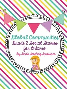 Global Communities for Grade 2 Ontario NEW social studies curriculum! This unit is designed to help your young learners begin using the inquiry approach.  The research and inquiry aspects are guided and prompted (more open ended options are also included!) to help young learners find success with the inquiry model.
