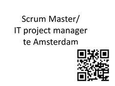 Scrum master / IT project manager te Amsterdam vacature by serious buying, referral builders, deta-solutions via slideshare #vacature #scrum