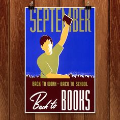 Back to work--back to school, back to books Poster for WPA Statewide Library Project, showing a boy holding a book in his raised hand. Works Progress Administration, Community Activities, Book Posters, Educational Programs, Back To Work, Back To School, Art Projects, Reading, September