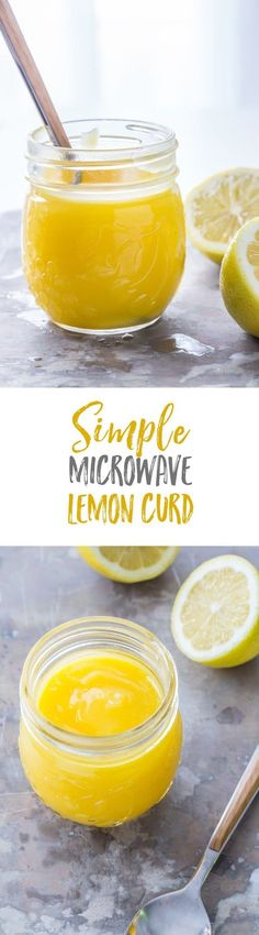 Microwave Lemon Curd couldn't be easier, or more delicious. It's perfect for topping yogurt, ice cream, cheesecake, tarts and so much more.