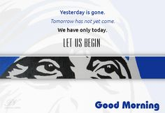 Inspirational Quote - Yesterday is gone. Tomorrow has not yet come. We have only today. Let us begin. - Mother Teresa #inspirationalquotes, #inspiration, #inspirationalwords