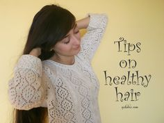 How to have healthier hair