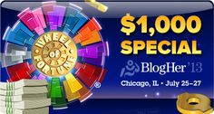 Enter the BlogHer $1,000 Wheel of Fortune® Tournament through August 6, 2013! www.gsn.com/blogherwg