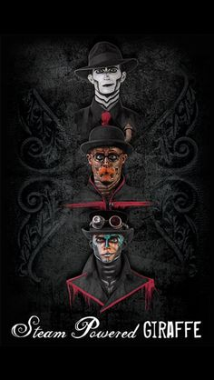 Steam Powered Giraffe poster ~ From top to bottom: The Spine, Hatchworth, Rabbit