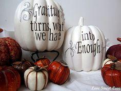 DIY  Thanksgiving - Painted white GRATITUDE pumpkins
