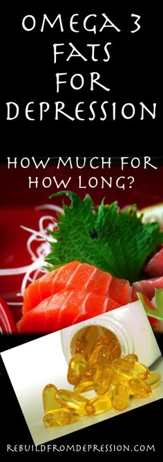 Omega 3 Fats For Depression: How Much For How Long?