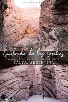 Quebrada de las Conchas: The most beautiful drive in Salta, Argentina - Reise EUT South America Destinations, South America Travel, Travel Destinations, Holiday Destinations, North America, Drive In, Ushuaia, Machu Picchu, Travel Guides